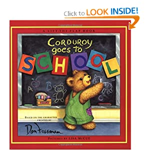 Corduroy Goes to School (Lift-the-Flap Book) Don Freeman