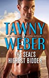 The SEAL's Highest Bidder: A Navy SEAL Reunion Romance