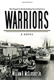 Warriors: A Novel (Highliners)