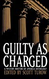 GUILTY AS CHARGED (Mystery Writers of America Anthology)