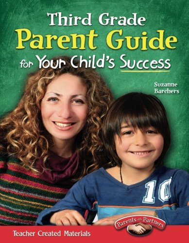 - Third Grade Parent Guide for Your Child's Success (Building School and Home Connections)