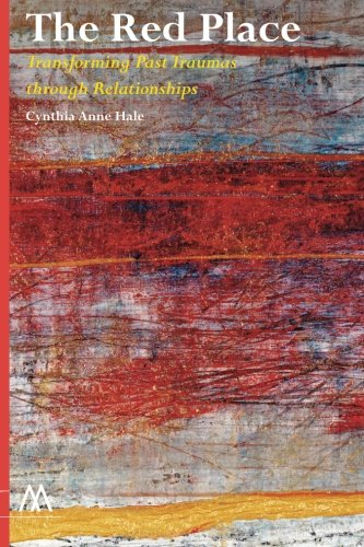 The Red Place: Transforming Past Traumas through Relationships (Muswell Hill Press) pdf