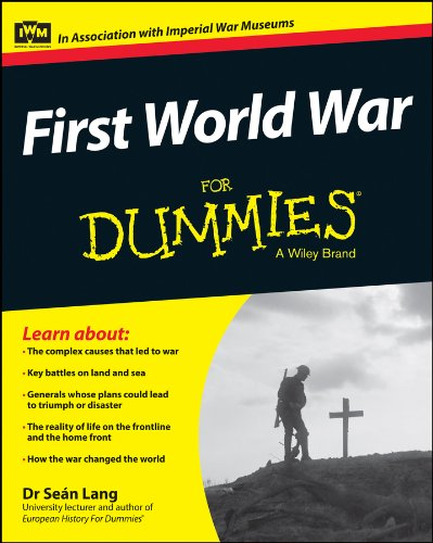 Read Online First World War For Dummies (For Dummies Series) ebook