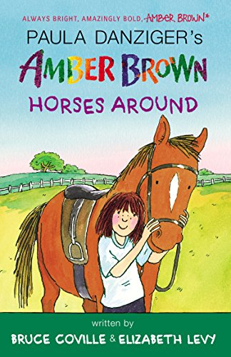 Amber Brown Horses Around (Amber Horse)