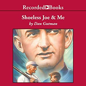 Shoeless Joe & Me Audiobook