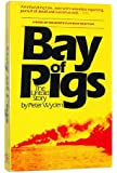 The Bay of Pigs: The Untold Story