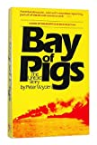Bay of Pigs, Wyden, Peter, 0671254138