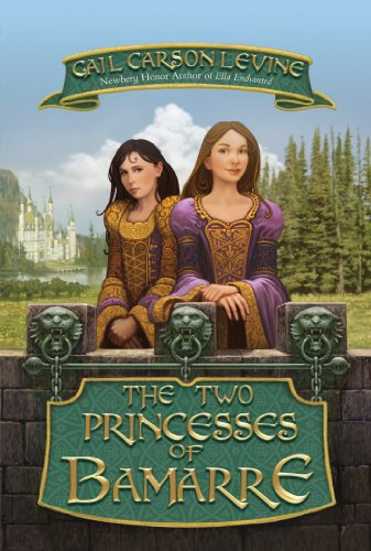 The two princesses of bamarre kindle edition by gail carson levine the two princesses of bamarre by levine gail carson fandeluxe Image collections