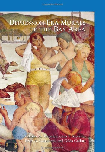 Bay Mural - Depression-Era Murals of the Bay Area (Images of Modern America)