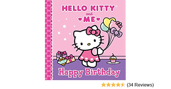 Happy Birthday  Hello Kitty   Me  Sanrio  9781402296550  Amazon.com ... 96beece269f8