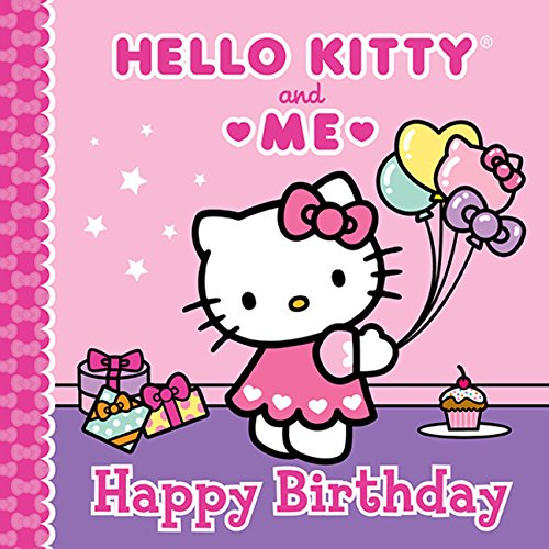 Happy Birthday Hello Kitty - Happy Birthday: Hello Kitty & Me