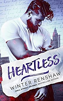 Heartless (Amato Brothers Book 1) by [Renshaw, Winter]