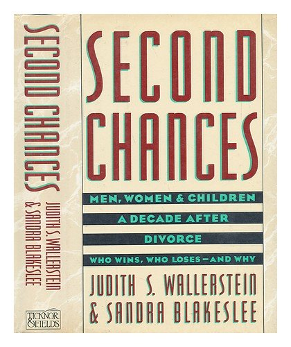 Second Chances by Judith S. Wallerstein and Sandra Blakeslee