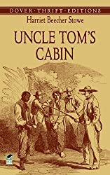 Uncle Tom's Cabin (Dover Thrift Editions) (5th (fifth) Edition by Harriet Beecher Stowe published by Dover Publications (2005)