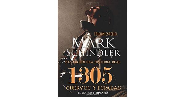 1305 Cuervos Y Espadas Edición especial: Amazon.es: Schindler ...