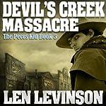 Devil's Creek Massacre | Len Levinson