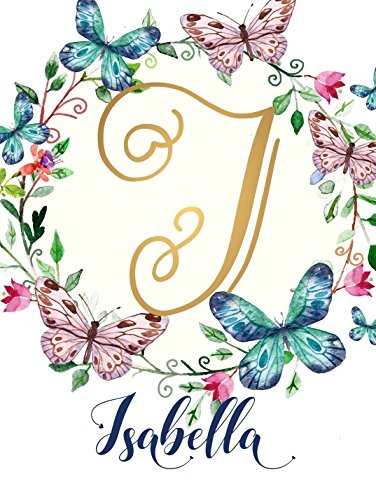 Isabella Name Wall Decor Sign Gold Script Monogram Initial Letter I UNFRAMED POSTER A3 Baby Girl Gift Birthday Quote Calligraphy Names Print Watercolor Floral Hand Lettering Rose Gold ()