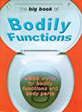 The Big Book of Bodily Functions, Jonathon Green, 030435743X