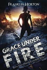 Grace Under Fire (Locker Nine) (Volume 2) Paperback