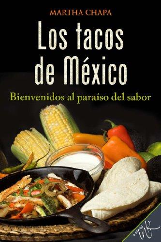 Los tacos de México (Spanish Edition)