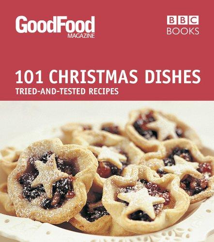 Good Food: Christmas Dishes: Triple-tested Recipes (Good Bbc Food Christmas Turkey)