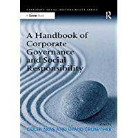 A Handbook of Corporate Governance and Social Responsibility (Corporate Social Responsibility) (English Edition)