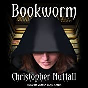 Bookworm: Bookworm Series, Book 1 | Christopher Nuttall