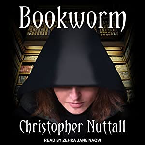 Bookworm Series, Book 1 - Christopher Nuttall