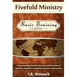 Fivefold Ministry Basic Training: Understanding the distinct roles and functions of apostles, prophets, evangelists, pastors, and teachers