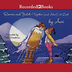 Romeo and Juliet - Together (and Alive!) At Last Audiobook