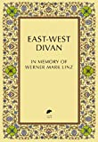 East-West Divan : In Memory of Werner Mark Linz, , 1909942022