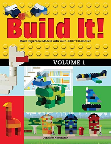- Build It! Volume 1: Make Supercool Models with Your LEGO® Classic Set (Brick Books)