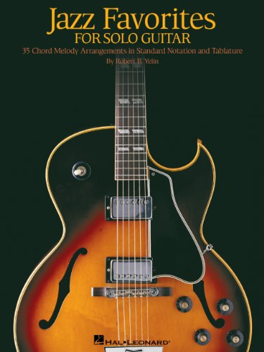 Jazz Favorites for Solo Guitar: Chord Melody Arrangements in Standard Notation and Tab - Jazz Arrangement