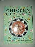 Chicken Classics, Patricia Stapley, 0688124143