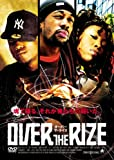 OVER THE RIZE [DVD]