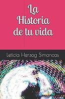 La Historia De Tu