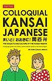 Colloquial Kansai Japanese, Kaoru Slotsve and D. C. Palter, 0804837236
