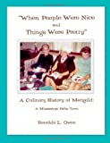 When People Were Nice and Things Were Pretty, Renelda L. Owen, 1450521266
