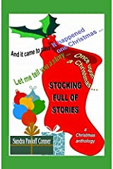 STOCKING FULL OF STORIES: A Christmas Anthology Paperback