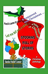 STOCKING FULL OF STORIES: A Christmas Anthology