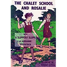 Chalet School and Rosalie: With a Slippery Slope