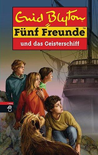 Fünf Freunde und das Geisterschiff (Einzelbände, Band 63)
