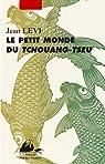 Le petit monde de Tchouang-Tseu par Lévi