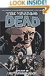 The Walking Dead Volume 25: No Turnin...