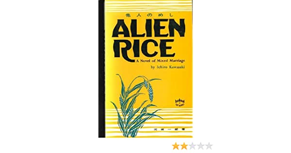 Alien Rice: A Novel of Mixed Marriage