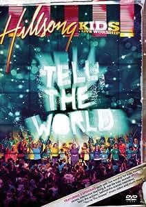 Hillsong Kids: Tell the World