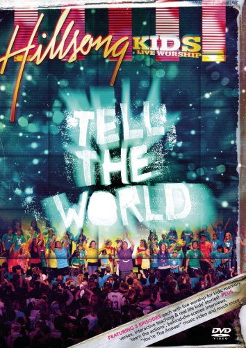 Hillsong Kids: Tell the World by Sony