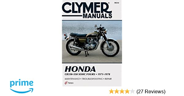honda 350 550cc fours 72 78 clymer manuals motorcycle repair rh amazon com honda 400 four manuale officina honda 400 four manuale officina