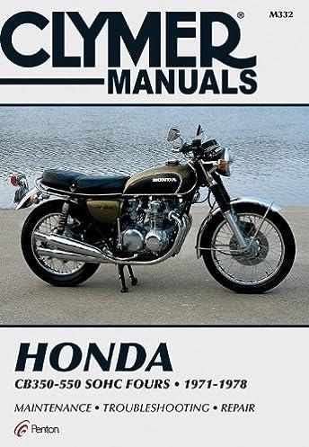 honda 350 550cc fours 72 78 clymer manuals motorcycle repair rh amazon com honda cb400 super four repair manual cb400 super four workshop manual