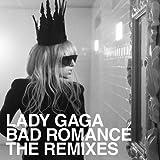 Bad Romance - The Remixes (Rmxs)